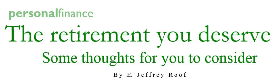 the retirement you deserve