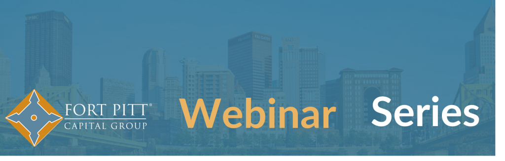 Fort Pitt Capital Webinars