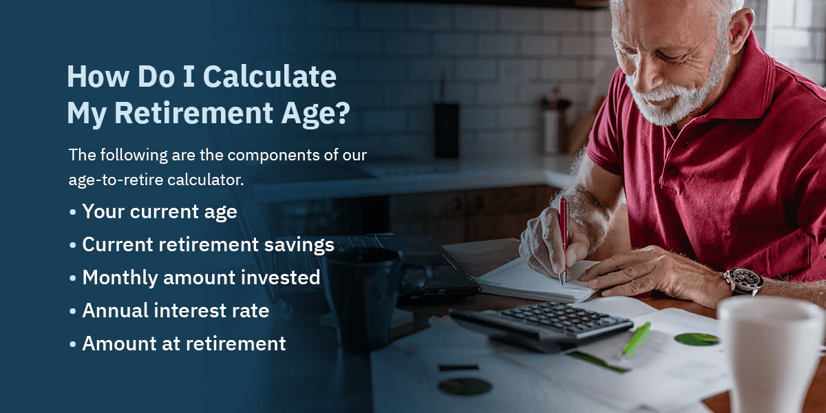 How Do I Calculate My Retirement Age